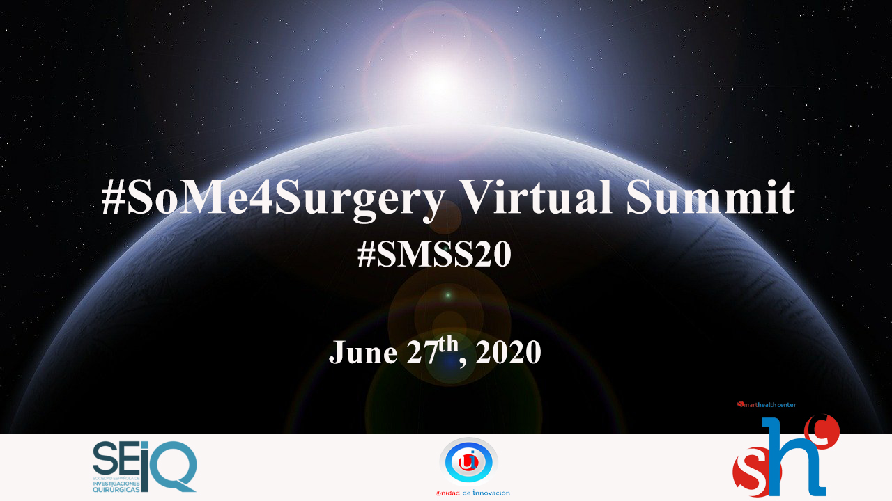 SoMe4Surgery Virtual Summit June 27th,2020